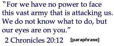 How to Conquer Any Crisis - 2 Chronicles 20