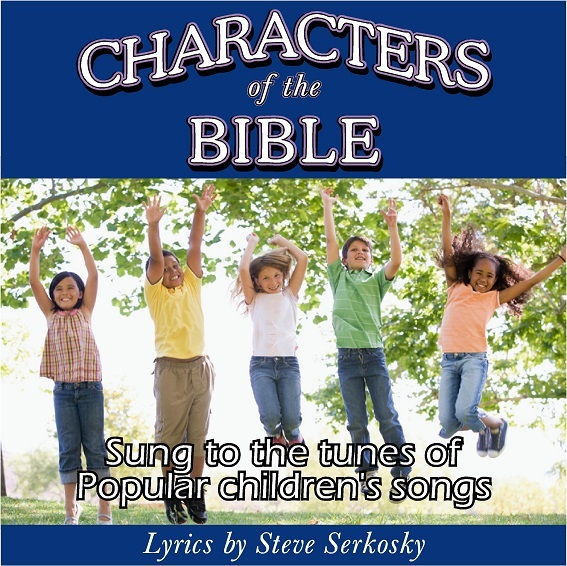 Bible Songs for Children - Characters of the Bible
